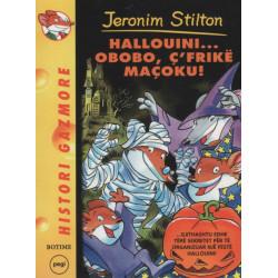 Jeronim Stilton, Hallouini... Obobo, c'frike macoku
