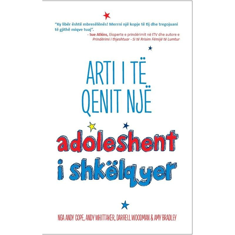 Arti i te qenit nje adoleshent i shkelqyer, Andy Cope, Andy Whittaker, Darrell Woodman, Amy Bradley