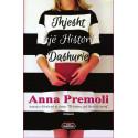 Thjesht nje histori dashurie, Anna Premoli