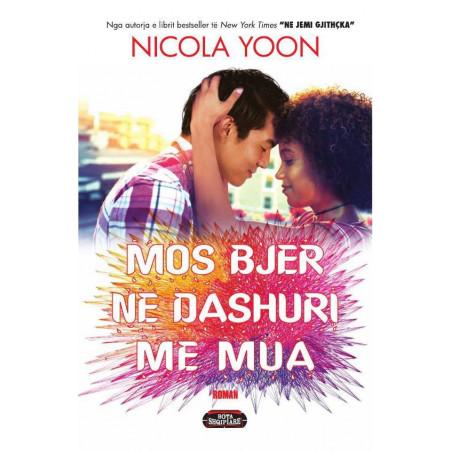 Mos bjer ne dashuri me mua, Nicola Yoon