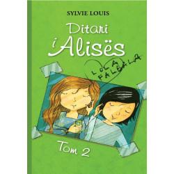 Ditari i Alises, Lola Falbala, Sylvie Louis, vol. 2