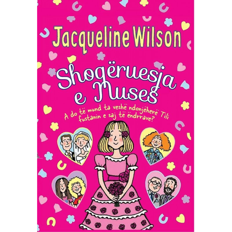 Shoqeruesja e nuses, Jacqueline Wilson