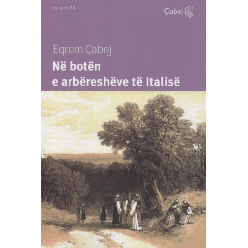 Ne boten e arberesheve te Italise, Eqrem Cabej