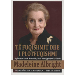 Te fuqishmit dhe i plotfuqishmi, Madeleine Albright