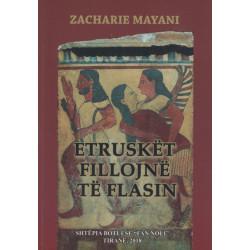 Etrusket fillojne te flasin, Zacharie Mayani