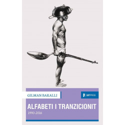 Alfabeti i tranzicionit 1990 - 2016, Gilman Bakalli