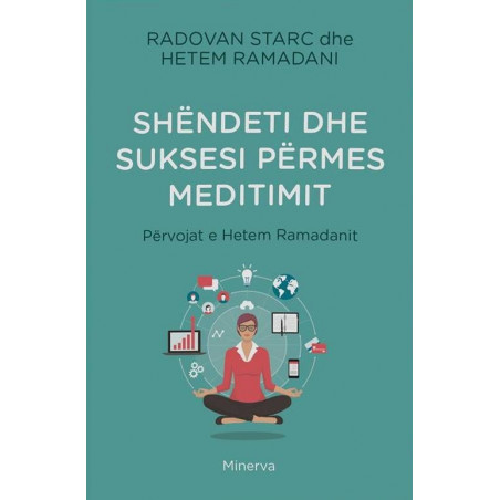Shendeti dhe suksesi nepermjet meditimit, Radovan Starc, Hetem Ramadani