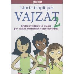 Libri i Trupit per Vajzat, Cara Natterson, libri i dyte
