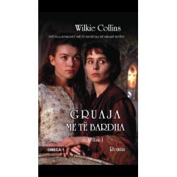 Gruaja me te bardha, Wilkie Collins, vol. 1