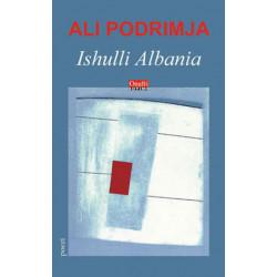 Ishulli Albania, Ali Podrimja