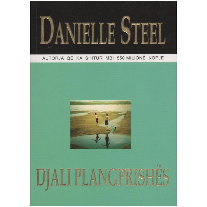 Djali plangprishes, Danielle Steel