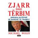 Zjarr dhe terbim, Michael Wolff