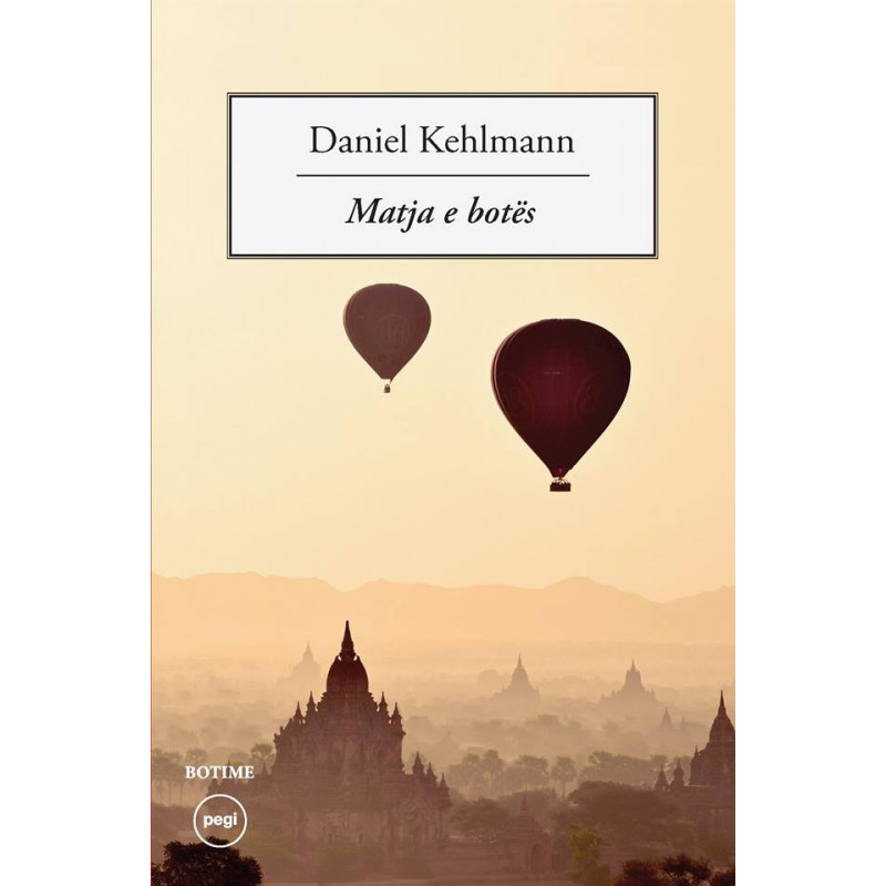 Matja e botes, Daniel Kehlmann