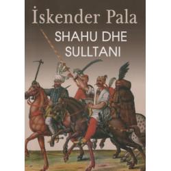 Shahu dhe Sulltani, Iskender Pala