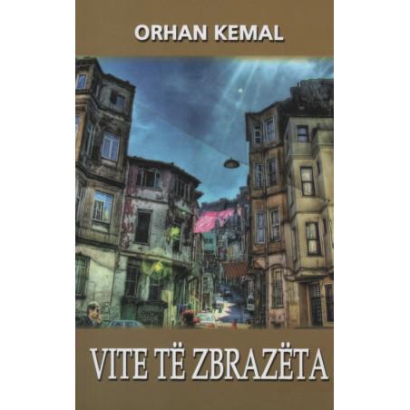 Vite te zbrazeta, Orhan Kemal