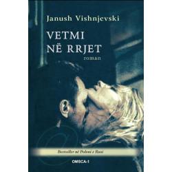 Vetmi ne rrjet, Janush Vishnjevski