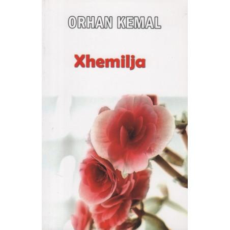 Xhemilja, Orhan Kemal