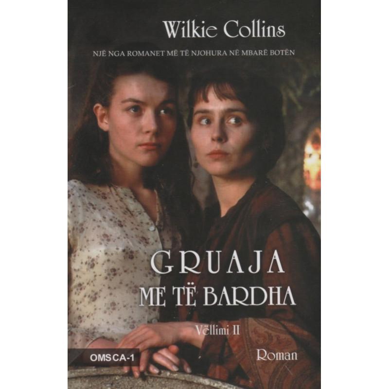 Gruaja me te bardha, Wilkie Collins, vol. 2