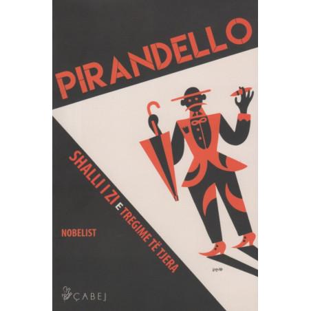 Shalli i zi e tregime te tjera, Luigi Pirandello