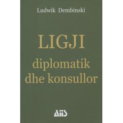 Ligji diplomatik dhe konsullor, Ludwik Dembinski