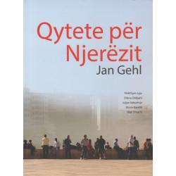 Qytete per njerezit, Jan Gehl
