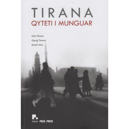 Tirana, qyteti i munguar, Sotir Dhamo, Gjergj Thomai, Besnik Aliaj