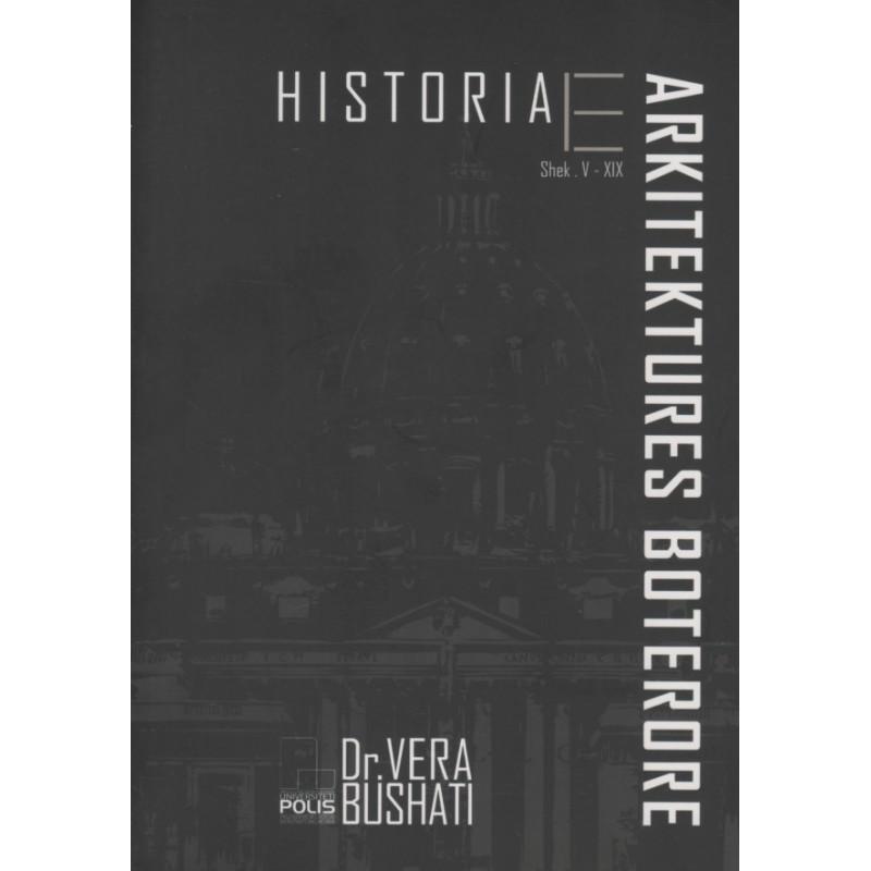 Historia e arkitektures boterore, shek. V – XIX, Vera Bushati