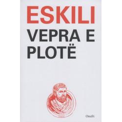 Vepra e plote, Eskili