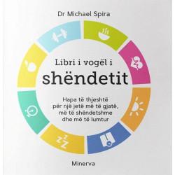 Libri i vogel i shendetit, Michael Spira