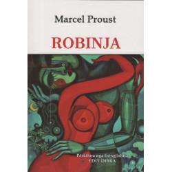 Robinja, Marcel Proust