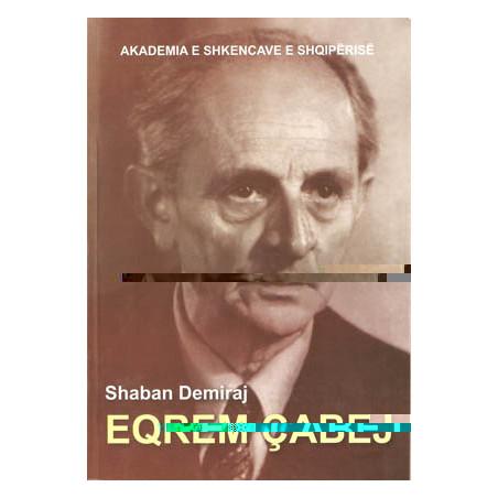 Eqrem Cabej, Shaban Demiraj