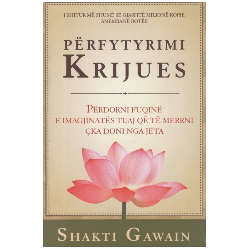 Perfytyrimi krijues, Shakti Gawain