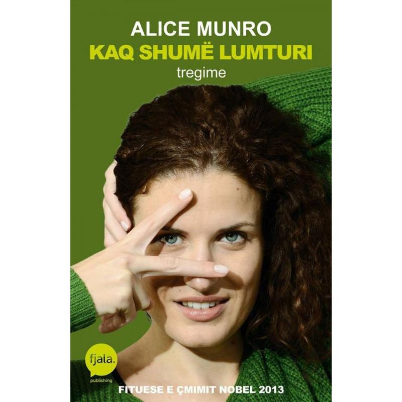 Kaq shume lumturi, Alice Munro