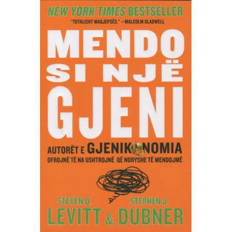 Mendo si nje gjeni, Steven D. Levitt, Stephen J. Dubner