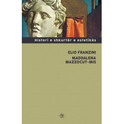 Histori e shkurter e estetikes, Elio Franzini, Maddalena Mazzocut-Mis