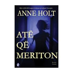 Ate qe meriton, Anne Holt