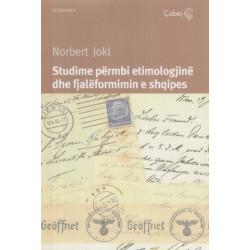 Studime permbi etimologjine dhe fjaleformimin e shqipes, Norbert Jokl