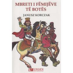 Mbreti i femijeve te botes, Janusz Korczak