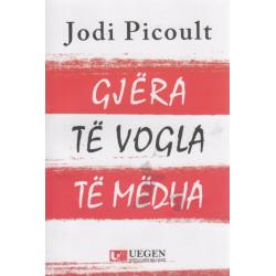 Gjera te vogla te medha, Jodi Picoult