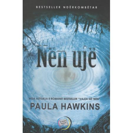 Nen uje, Paula Hawkins