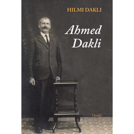 Ahmed Dakli, Hilmi Dakli