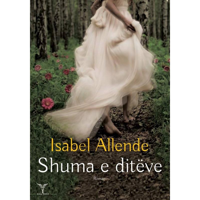 Shuma e diteve, Isabel Allende