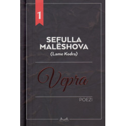 Vepra letrare, Sefulla Maleshova (Lame Kodra)
