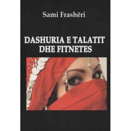 Dashuria e Talatit dhe Fitnetes, Sami Frasheri