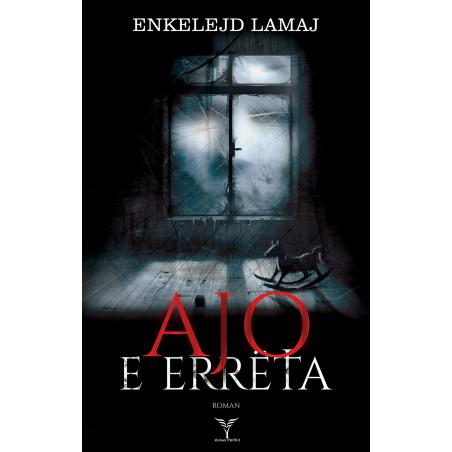 Ajo e erreta, Enkelejd Lamaj