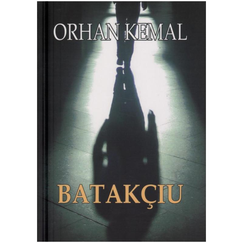 Batakciu, Orhan Kemal
