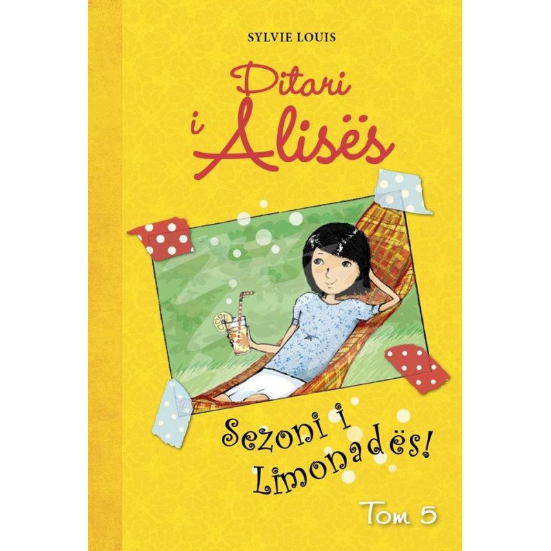 Ditari i Alises, Sezoni i Limonades, Sylvie Louis, vol. 5