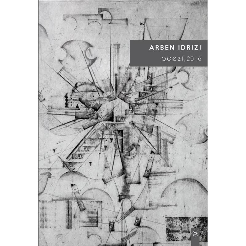 Poezi, 2016, Arben Idrizi