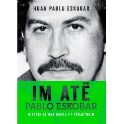 Im ate Pablo Eskobar, Huan Pablo Eskobar
