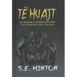 Te huajt, S. E. Hinton